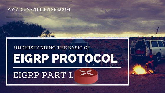 Understanding the basic of EIGRP protocol